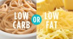 Low fats vs. low carbohydrate